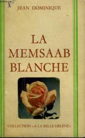 La Memsaab Blanche. Collection : A La Belle Helene. - Couverture - Format classique