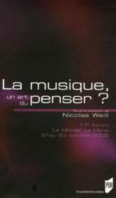 La Musique, Un Art Du Penser? - Couverture - Format classique