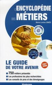 L'encyclopedie des métiers ; le guide de votre avenir (édition 2008) - Intérieur - Format classique