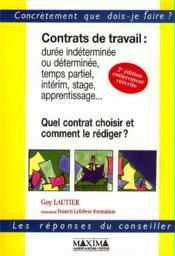 Contrats De Travail. Duree Determinee Ou Indeterminee Temps Partiel - Couverture - Format classique
