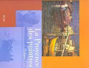 La Provence Des Peintres - Intérieur - Format classique