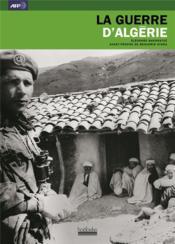 La guerre d'algérie 1954-1962 - Couverture - Format classique
