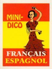 Mini Dico Francais Espagnol Mini Livre Collection 3/2 32 3 2 Mini Book - Couverture - Format classique