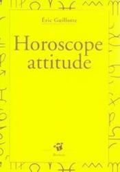 Horoscope attitude - Couverture - Format classique
