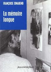 La mémoire longue - Intérieur - Format classique