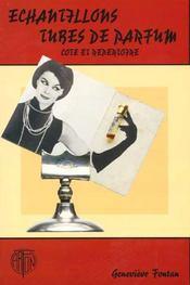 Echantillons Tubes De Parfum. Cote Et Répertoires - Intérieur - Format classique