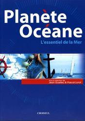 Planète océane ; l'essentiel de la mer - Intérieur - Format classique