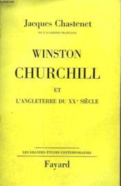 WINSTON CHURCHILL ET L'ANGLETERRE DU XXe SIECLE. - Couverture - Format classique