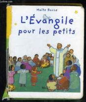L'Evangile Pour Les Petits - Couverture - Format classique