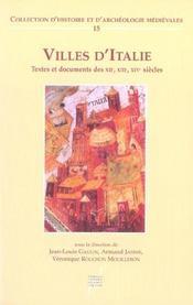 Villes D Italie Textes Et Documents Des Xii - Xiv Siecles T15 - Intérieur - Format classique