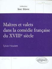 Maitres Et Valets Dans La Comedie Francaise Du Xviiie Siecle - Intérieur - Format classique