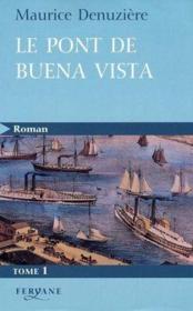 Le Pont De Buena Vista (T1) - Couverture - Format classique