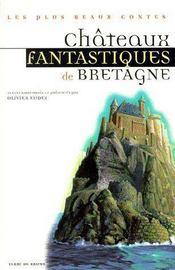 Châteaux fantastiques de Bretagne - Couverture - Format classique