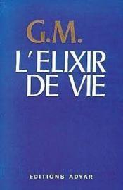 L'Elixir De Vie - Couverture - Format classique