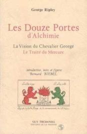 Douze Portes D'Alchimie - Couverture - Format classique