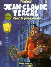 Jean-Claude Tergal t.2 ; attend le grand amour - Intérieur - Format classique