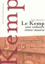 Le Kemp - Une Enfance Intra-Muros - Intérieur - Format classique
