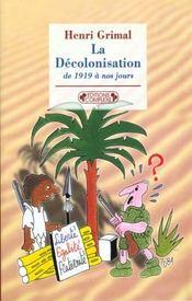 La decolonisation - Intérieur - Format classique