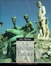 Les chemins de florence - Couverture - Format classique