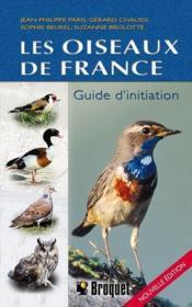 Les oiseaux de France ; guide d'initiation - Couverture - Format classique