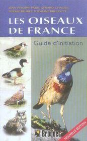 Les Oiseaux De France ; Guide D'Initiation - Intérieur - Format classique