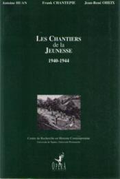 Les chantiers de la jeunesse, 1940-1944 - Couverture - Format classique