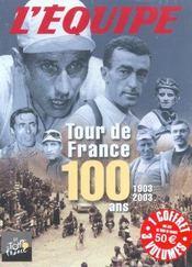 Coffret Tour De France 100 Ans ; 1903-2003 - Intérieur - Format classique