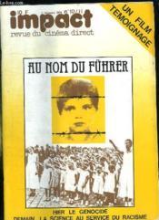 Impact N° 10 - 11 1979. Sommaire: Au Nom Du Fuhrer, Hier Le Genocide, Demain La Science Au Service Du Racisme... - Couverture - Format classique
