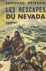 Les Rescapes Du Nevada. - Couverture - Format classique