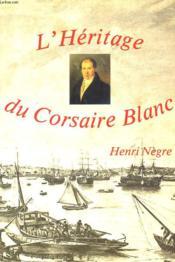 L'Heritage Du Corsaire Blanc - Couverture - Format classique