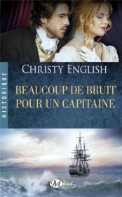 Vente livre :  Beaucoup de bruit pour un capitaine  - Christy English