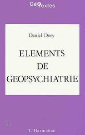Elements De Geopsychiatrie - Intérieur - Format classique
