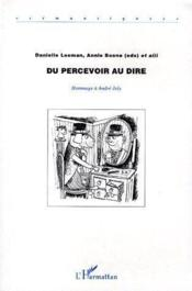 Du percevoir au dire hommage à André Joly - Couverture - Format classique