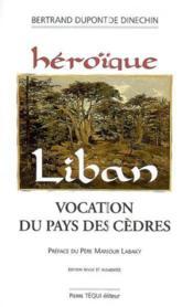 Heroique Liban - Couverture - Format classique
