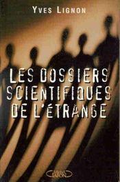Dossiers Scientifiques De L'Etrange - Intérieur - Format classique