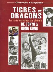 Tigres et dragons ; les arts martiaux au cinema - Intérieur - Format classique