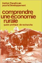Comprendre Une Economie Rurale - Intérieur - Format classique