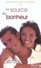 La Source Du Bonheur - Tome 1 De La Trilogie