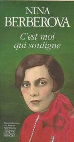 C'Est Moi Qui Souligne - Couverture - Format classique