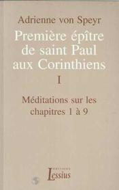 Premiere Epitre De St Paul Aux Corinthiens Vol 1 Adrienne Von Speyr 20 - Couverture - Format classique