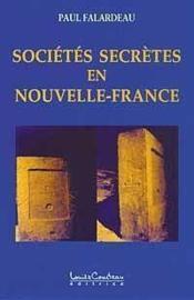 Societes Secretes En Nouvelle-France - Couverture - Format classique