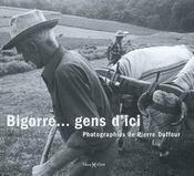 Bigorre... gens d'ici - Intérieur - Format classique