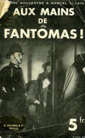 Aux Mains De Fantomas! - Couverture - Format classique
