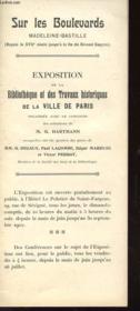 Notice - Sur Les Boulevard - Madeleine-Bastille - Exposition De La Bibliotheque Et Des Travaux De La Ville De Paris - Couverture - Format classique