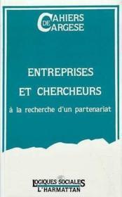 Entreprises Et Chercheurs A La Recherche D'Un Partena - Couverture - Format classique