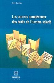 Les sources européennes des droits de l'homme salarié - Intérieur - Format classique