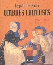 Le petit livre des ombres chinoises - Intérieur - Format classique