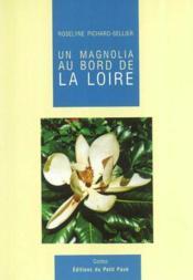 Magnolia au bord de la loire (un) - Couverture - Format classique