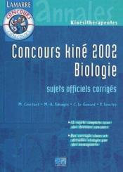 Concours kiné biologie ; sujets officiels corrigés (édition 2002) - Couverture - Format classique