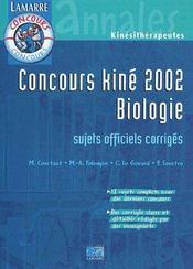 Concours kiné biologie ; sujets officiels corrigés (édition 2002) - Intérieur - Format classique